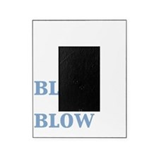 blow baby blow_dark Picture Frame