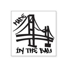 "madeinthebay Square Sticker 3"" x 3"""