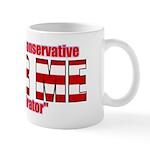 "Right Wing Conspirator ""Fear Me"" Mug"