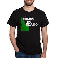 IDAHO NO UDAHO SHIRT TSHIRT T T-Shirt