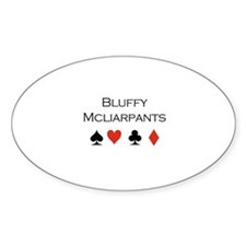 Bluffy Mcliarpants / Poker Oval Decal