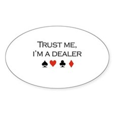 Trust me, I'm a dealer / Poker Oval Decal