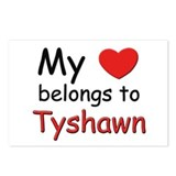 My heart belongs to tyshawn Postcards (Package of