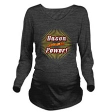 Bacon Power! Long Sleeve Maternity T-Shirt