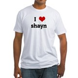 I Love shayn  Shirt