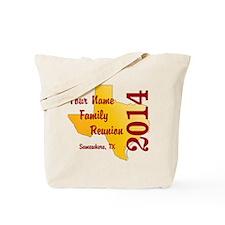 Texas Family Reunion - CUSTOMIZE Tote Bag