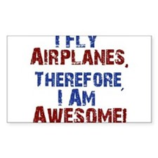 I fly airplanes Bumper Stickers