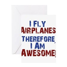 I fly airplanes Greeting Cards