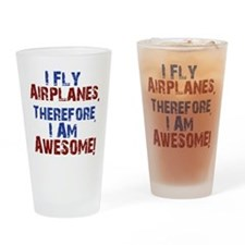 I fly airplanes Drinking Glass