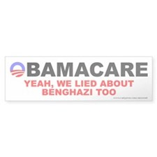 Lied About Benghazi Bumper Sticker