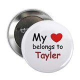 My heart belongs to tayler Button