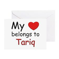 My heart belongs to tariq Greeting Cards (Package