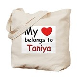 My heart belongs to taniya Tote Bag
