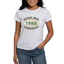 Hair Championships () T-Shirt