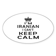 I Am Iranian I Can Not Keep Calm Decal