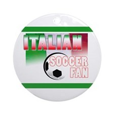 Italian Soccer Fan!! Ornament (Round)
