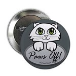 "Paws Off! 2.25"" Button (10 pack)"