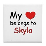My heart belongs to skyla Tile Coaster