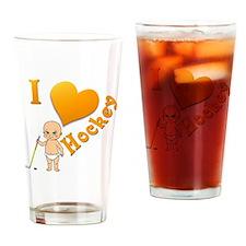 Baby I Love Hockey Drinking Glass