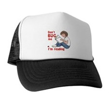 Don't Bug Me/I'm Reading Trucker Hat
