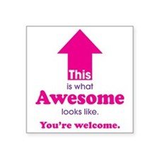"Awesome_pink Square Sticker 3"" x 3"""