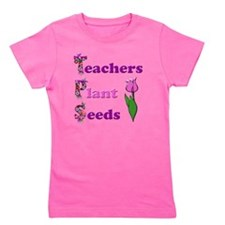 Teachers plant seeds pink and purple Girl's Tee