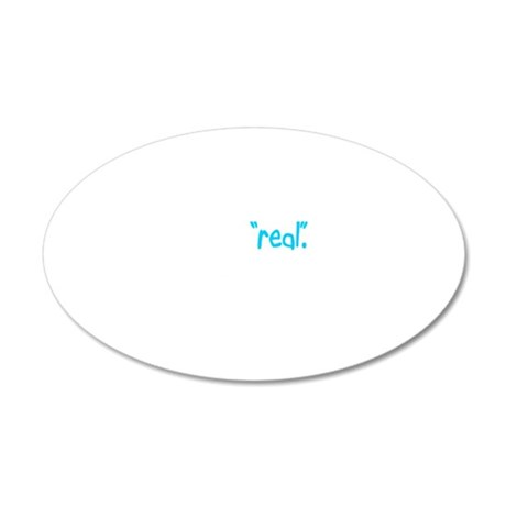 Im-real-are-you 20x12 Oval Wall Decal