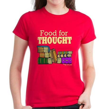 Food for Thought Women's Dark T-Shirt