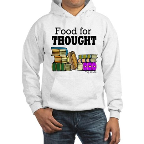 Food for Thought Hooded Sweatshirt