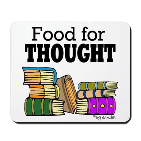 Food for Thought Mousepad
