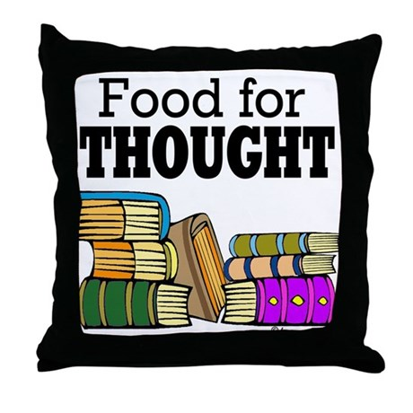 Food for Thought Throw Pillow