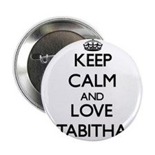 "Keep Calm and Love Tabitha 2.25"" Button"