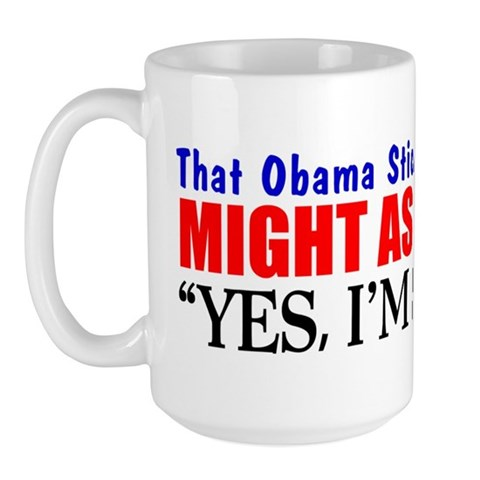 """That Obama Sticker"" Mug"