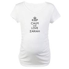 Keep Calm and Love Zariah Shirt