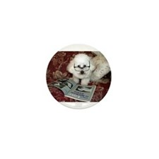 You just Gotta Love a Bichon Mini Button
