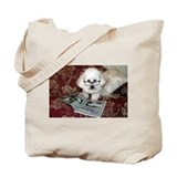You just Gotta Love a Bichon  Tote Bag
