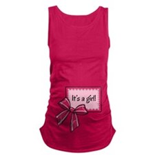 Its a girl! Maternity Tank Top