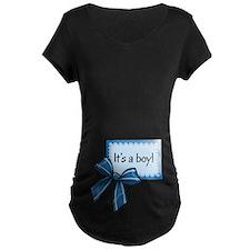 Its a boy! Maternity T-Shirt