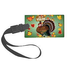 Go Vegan! Thanksgiving-Yardsign Luggage Tag