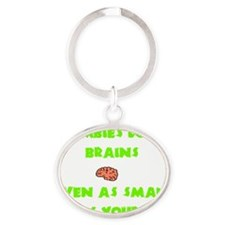 Trans_Zombies_Love_Brains Oval Keychain