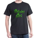 Irish Birthday Girl Black T-Shirt