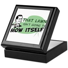 Lawn Won't Mow Itself Keepsake Box