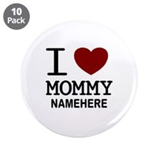 """Personalized Name I Heart Mommy 3.5"""" Button (10 pa"""