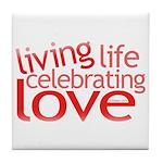 Celebrate Love Tile Coaster