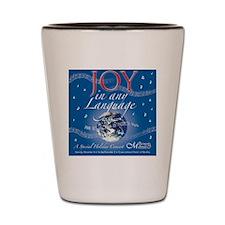 Joy in Any Language Shot Glass
