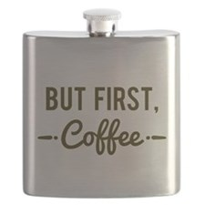 But First Coffee Flask
