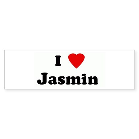 I Love Jasmin Bumper Sticker