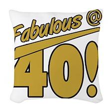 Fabulous At 40 Woven Throw Pillow