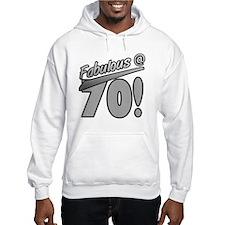 Fabulous At 70 Hoodie