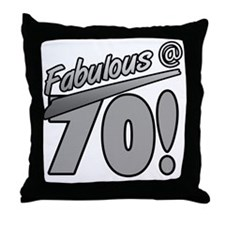 Fabulous At 70 Throw Pillow